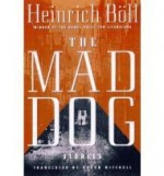 The Mad Dog: Storiesby: Boll, Heinrich - Product Image