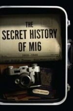 The Secret History of MI6by: Jeffery, Keith - Product Image