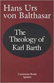 The Theology of Karl Barthby: Balthasar, Hans Urs von - Product Image