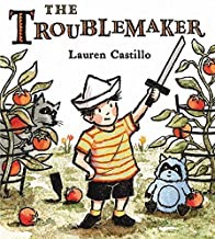 The Troublemaker (SIGNED COPY)by: Castillo, Lauren - Product Image
