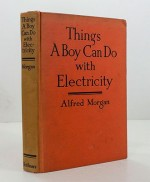 Things a Boy Can Do With ElectricityMorgan, Alfred - Product Image