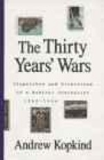 Thirty Years' Wars, The: Dispatches and Diversions of a Radical Journalist 1965-1994Kopkind, Andrew - Product Image