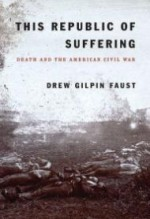 This Republic of Suffering: Death and the American Civil Warby: Faust, Drew Gilpin - Product Image