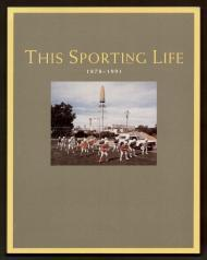 This Sporting Life, 1878-1991by: Dugan, Ellen - Product Image