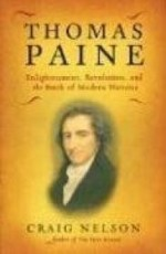Thomas Paine: Enlightenment, Revolution, and the Birth of Modern Nationsby: Nelson, Craig - Product Image