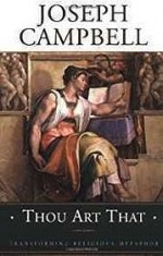 Thou Art That: Transforming Religious MetaphorCampbell, Joseph - Product Image