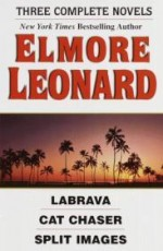 Three Complete Novels: La Brava, Cat Chaser, Split Imagesby: Leonard, Elmore - Product Image