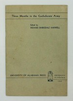Three Months in the Confederate Army - Printed in facsimile from the London Index 1862Hotze, Henry/Richard Barksdale Harwell (Editor) - Product Image