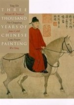 Three Thousand Years of Chinese Painting (The Culture & Civilization of China)by: Barnhart, Professor Richard - Product Image