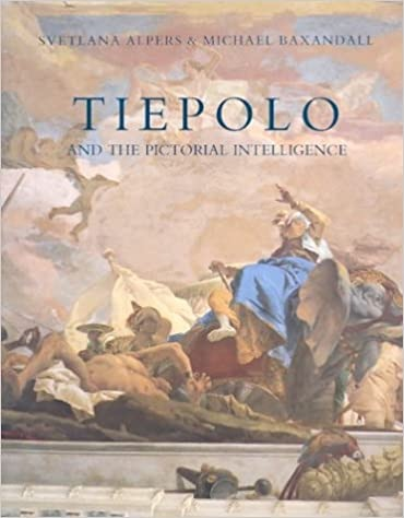 Tiepolo and the Pictorial Intelligenceby: Alpers, Svetlana and Michael Baxandall - Product Image