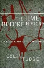 Time Before History: 5 Million Years of Human ImpactTudge, Colin - Product Image