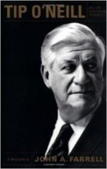 Tip O' Neill and the Democratic Century: A Biographyby: Farrell, John A. - Product Image