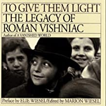 To Give Them Light: Legacy of Roman Vishniacby: Vishniac, Roman - Product Image