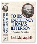 To His Excellency Thomas Jefferson: Letters to a Presidentby: McLaughlin, Jack - Product Image