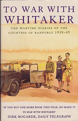 To War with Whitaker: The Wartime Diaries of the Countess of Ranfurly, 1939-1945by: Ranfurly, Hermione - Product Image