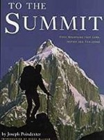 To the Summit: 50 Mountains that Lure, Inspire and ChallengePoindexter, Joseph - Product Image