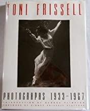 Toni Frissell: Photographs 1933 - 1967by: Stafford, Sidney - Product Image