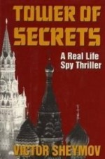Tower of Secrets: A Real Life Spy Thrillerby: Sheymov, Victor - Product Image