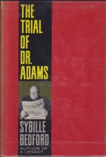 Trial of Dr. Adams, Theby: Bedford, Sybille - Product Image