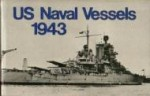 US Naval Vessels, 1943by: Baker III, A. D. (Introduction) - Product Image