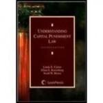 Understanding Capital Punishment Lawby: Carter, Linda E. - Product Image
