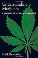Understanding Marijuana: A New Look at the Scientific Evidenceby: Earleywine, Mitch - Product Image