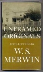 Unframed Originals: Recollectionsby: Merwin, W. S. - Product Image