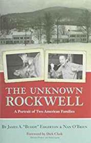Unknown Rockwell A Portrait of Two American Familiesby: O'Brien, Nan - Product Image