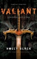 Valiant: A Modern Tale of Faerie  (Signed by author) by: Black, Holly - Product Image