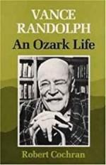 Vance Randolph: An Ozark Lifeby: Cochran, Robert - Product Image