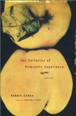 Varieties of Romantic Experience, The by: Cohen, Robert - Product Image