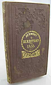 Vermont Directory and Commercial Almanac 1855, Theby: Atwater, W. W. - Product Image