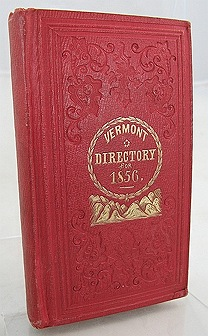 Vermont Directory and Commercial Almanac 1856, Theby: Atwater, W. W. - Product Image