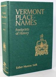 Vermont Place-Names - Footprints of Historyby: Swift, Esther Munroe - Product Image