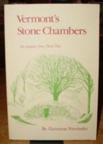 Vermont's Stone Chambers: An Inquiry into Their Pastby: Neudorfer, Giovanna - Product Image