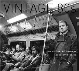 Vintage 80's: London Street Photographyby: Stiletto, Johnny - Product Image