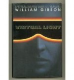 Virtual Light  (Signed by author) by: Gibson, William - Product Image