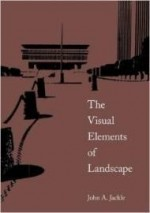 Visual Elements of Landscape, The by: Jackle, John A - Product Image