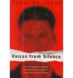 Voices from Silenceby: Unger, Douglas - Product Image