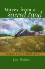 Voices from a Sacred Land: Images and Evocationsby: Paulson, Lisa - Product Image