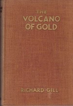 Volcano of Gold, The: A Manga Storyby: Gill, Richard C. - Product Image