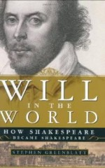 WILL IN THE WORLD: HOW SHAKESPEARE BECAME SHAKESPEAREGreenblatt, Stephen - Product Image