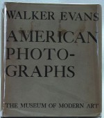 Walker Evans - American Photographsby: Kirstein, Lincoln/Walker Evans/Museum of Modern Art - Product Image