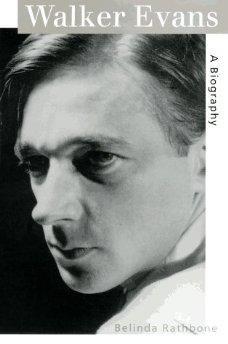 Walker Evans: A Biographyby: Rathbone, Belinda - Product Image