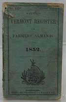 Walton's Vermont Register and Farmers' Almanac for 1852 - No. XXXVby: Walton, E. P./Zadock Thompson, A. M. - Product Image