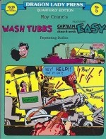 Wash Tubbs featuring Captain Easy No. 5: Wash Tubbs and the $160,000 Trip (7/4/31-1/9/32)by: Crane, Roy - Product Image