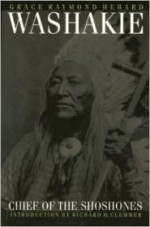 Washakie, Chief of the Shoshonesby: Hebard, Grace Raymond - Product Image