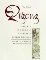 Way of Qigong,The  : The Art and Science of Chinese Energy Healingby: Cohen, Kenneth S. - Product Image