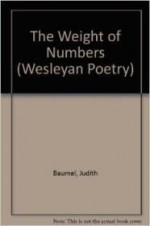 Weight of Numbers, The  (Wesleyan Poetry Series)by: Baumel, Judith - Product Image