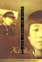 When My Name Was Keoko (Jane Addams Honor Bookby: Park, Linda Sue - Product Image